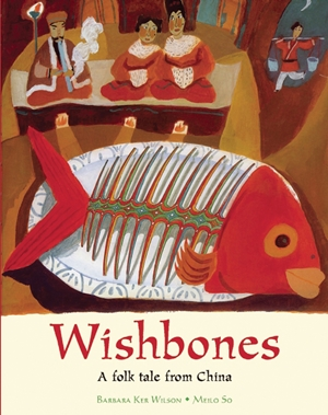 Wishbones A Folktale from China