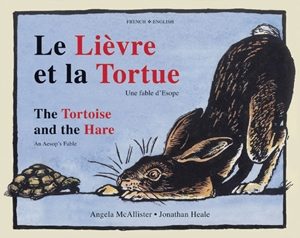 The Tortoise and the Hare (Dual-language French/English)