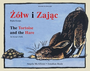 The Tortoise and the Hare (Dual-language Polish/English)
