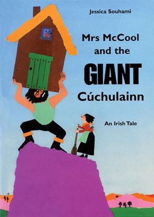 Mrs McCool and the Giant Cuchulainn