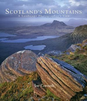 Scotland's Mountains A Landscape Photographer's View