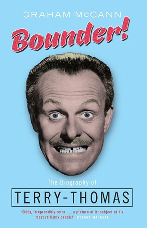 Bounder! The Biography of Terry-Thomas