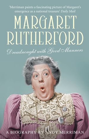 Margaret Rutherford Dreadnought with Good Manners