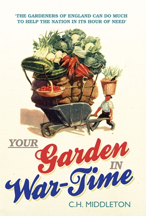 Your Garden in War-Time