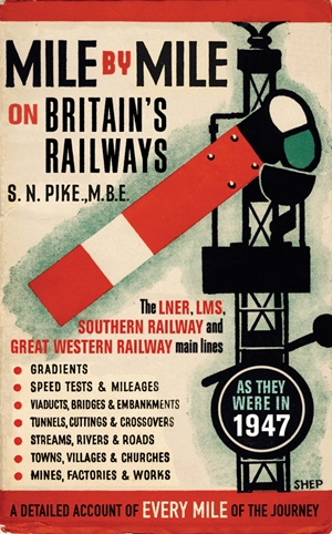 Mile by Mile on Britain's Railways