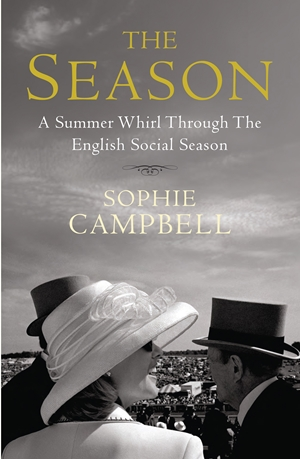 The Season A Summer Whirl Through the English Social Season
