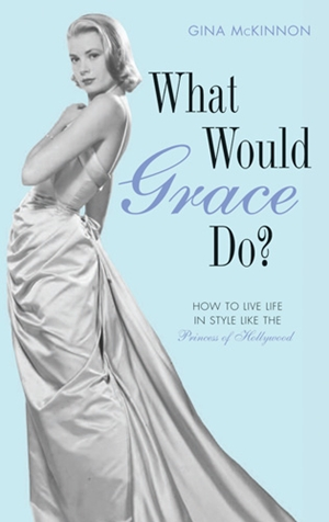 What Would Grace Do?