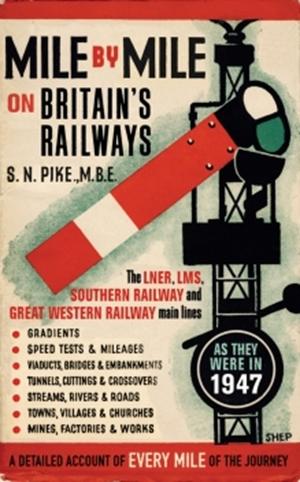 Mile by Mile on Britain?s Railways
