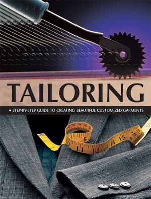 Tailoring A Step-by-step Guide to Creating Beautiful Customised Garments