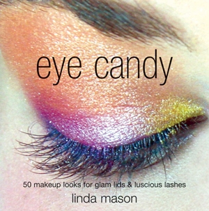 Eye Candy 50 Makeup Looks for Glam Lids and Luscious Lashes