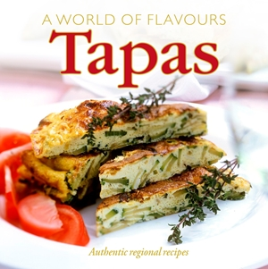 A World of Flavours: Tapas