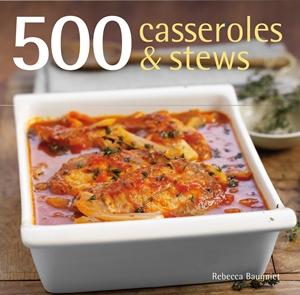 500 Casseroles & Stews