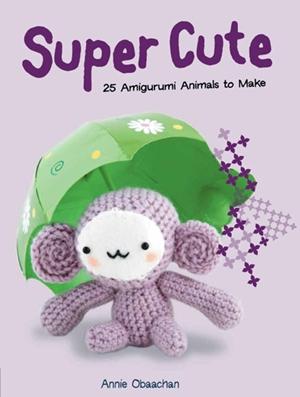 Super Cute 25 Amigurumi Animals to Make