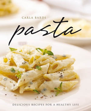 Pasta Delicious Recipes for a Healthy Life