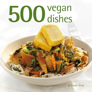 500 Vegan Dishes
