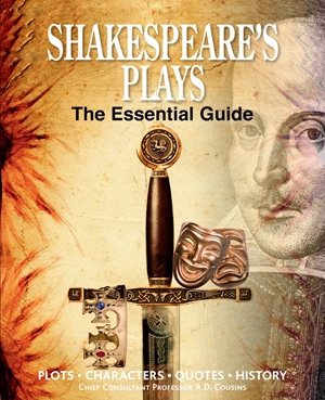 Shakespeare's Plays The Essential Guide