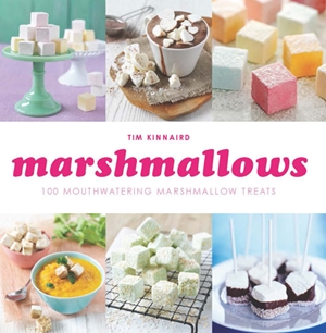Marshmallows 100 Mouthwatering Marshmallow Treats
