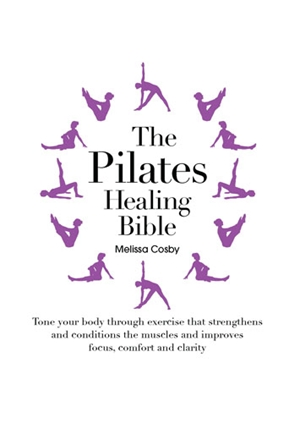 The  Pilates Healing Bible