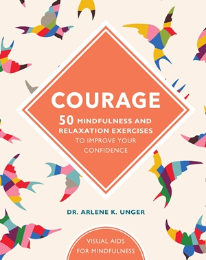 Courage 50 mindfulness exercises to improve your self-esteem