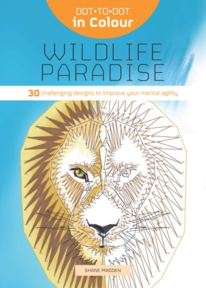 Dot-to-Dot in Colour: Wildlife Paradise