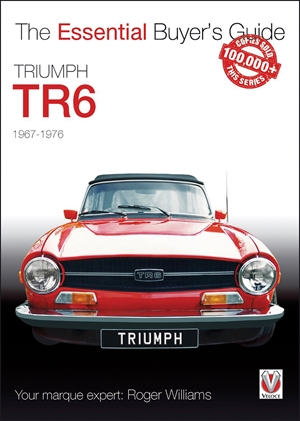 Truimph TR6 The Essential Buyer's Guide