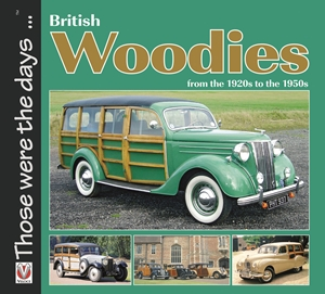 British Woodies  From the 1920's to the 1950's