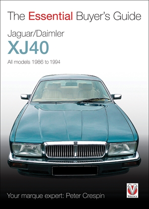 Jaguar/Daimler XJ40  The Essential Buyer's Guide