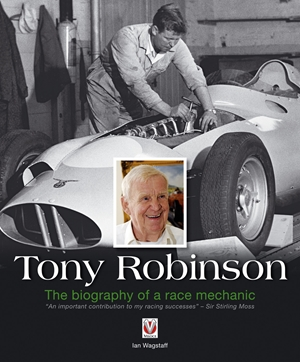Tony Robinson  The Biography of a Race Mechanic