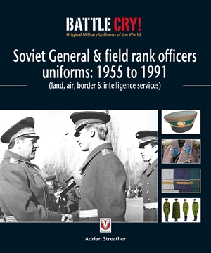 Soviet General & Field Rank Officers Uniforms