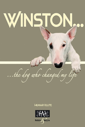 Winston The Dog Who Changed My Life