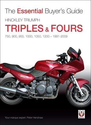 Hinckley Triumph Triples & Fours 750, 900