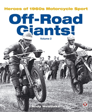 Off-Road Giants!  Heroes of 1960s Motorcycle Sport, Vol. 2
