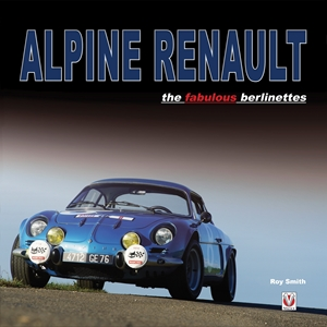 Alpine Renault the fabulous berlinettes