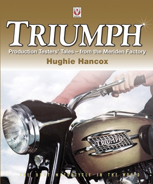 Triumph Production Testers' Tales from the Meriden Factory