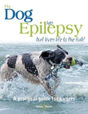 My dog has epilepsy...but lives life to the full!