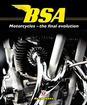 BSA Motorcycles The Final Evolution