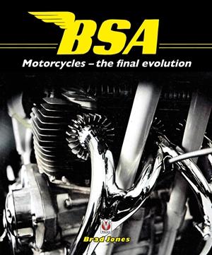 BSA Motorcycles The Final Evolution