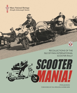 Scooter Mania! Recollections of the Isle of Man International Scooter Rally