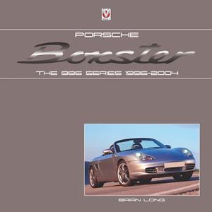 Porsche Boxster The 986 Series 1996-2004