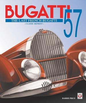 Bugatti 57 - The Last French Bugatti