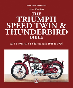 The Triumph Speed Twin & Thunderbird Bible