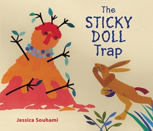 The  Sticky Doll Trap