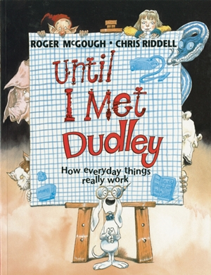 Until I Met Dudley