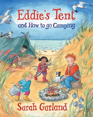 Eddie's Tent and How to Go Camping