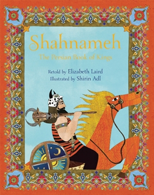 Shahnameh The Persian Book of Kings
