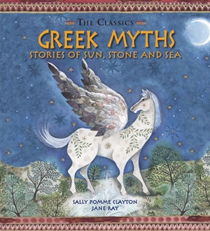 Greek Myths Stories of Sun, Stone and Sea