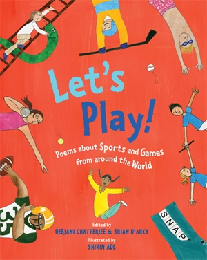 Let's Play! Poems About Sports and Games from Around the World