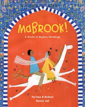 Mabrook! A World of Muslim Weddings