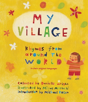 My Village Rhymes from Around the World