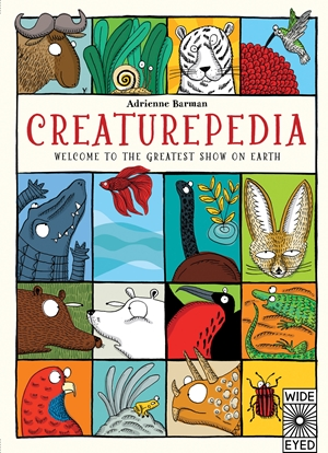 Creaturepedia Welcome to the Greatest Show on Earth